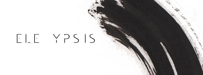 Ele Ypsis : de la musique, du sens, du non-sens