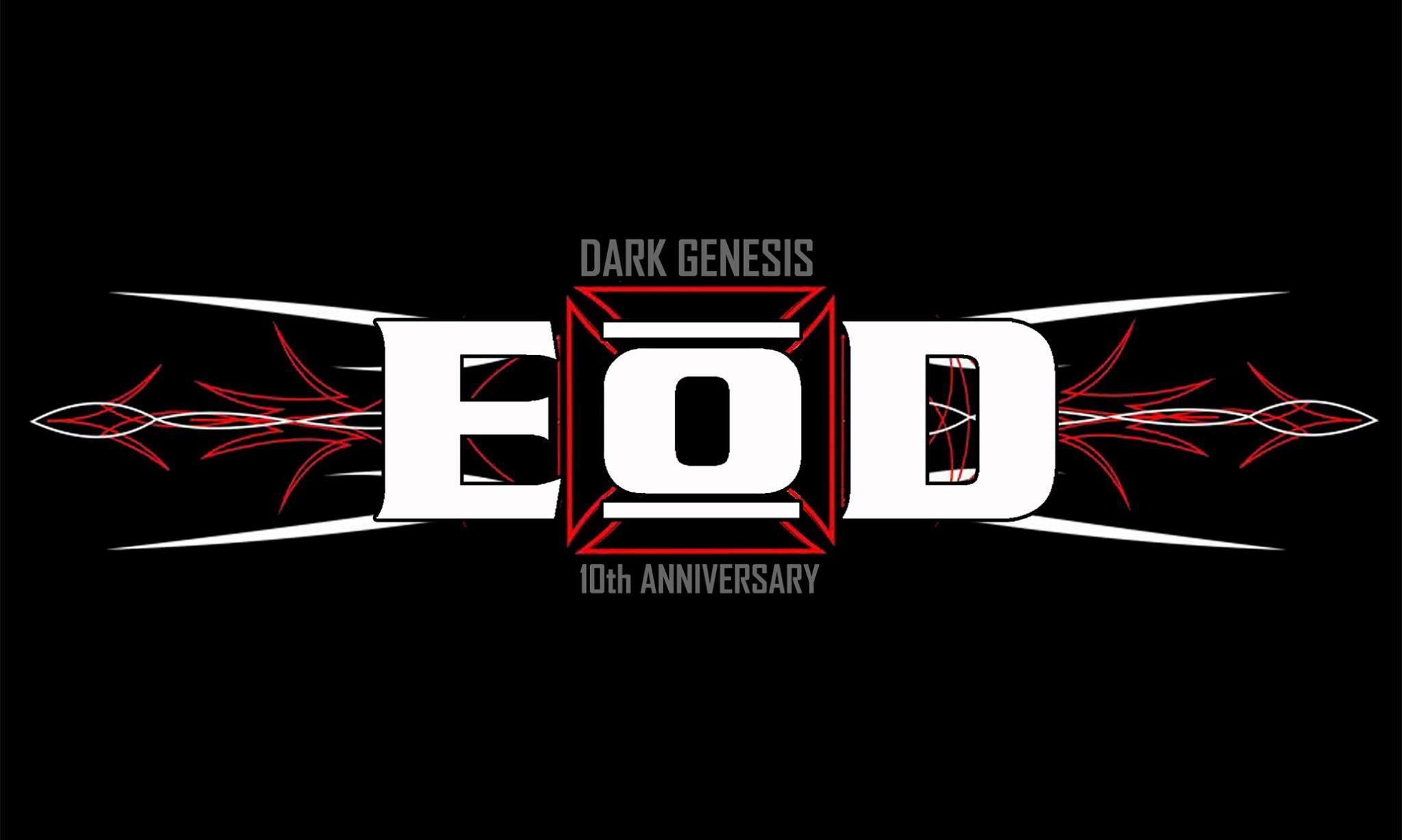 E:O:D Dark Genesis - Essigfabrik(22 juillet 2016)