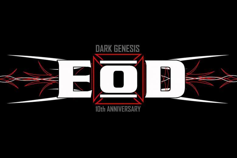E:O:D Dark Genesis @ Essigfabrik - Cologne (2016-07-22)