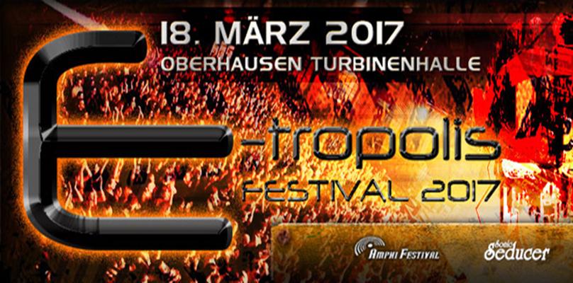 E-Tropolis Festival 2017 - Turbinenhalle(18 mars 2017)