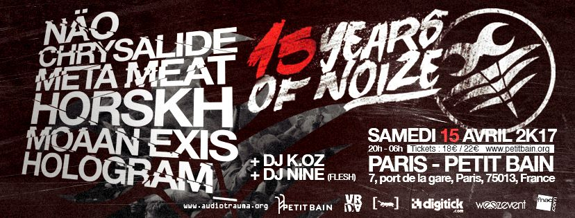 15 Years of NoiZe Festival - 15 Years of NoiZe(15 avril 2017)