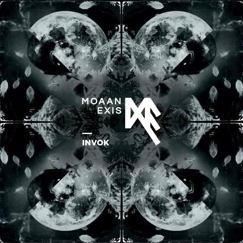 Review : Moaan Exis - Invok()