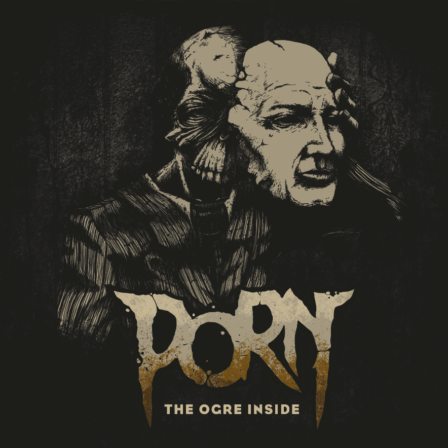 Chronique | PORN - The Ogre Inside