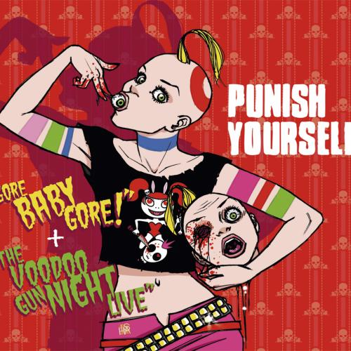 Punish Yourself - Gore Baby Gore