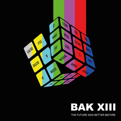 Chronique | Bak XIII - The Future Was Better Before