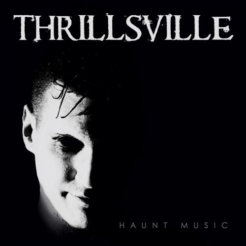 Review : Thrillsville - Haunt Music()