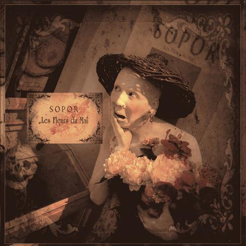 Sopor Æternus and the Ensemble of Shadows - Les Fleurs Du Mal