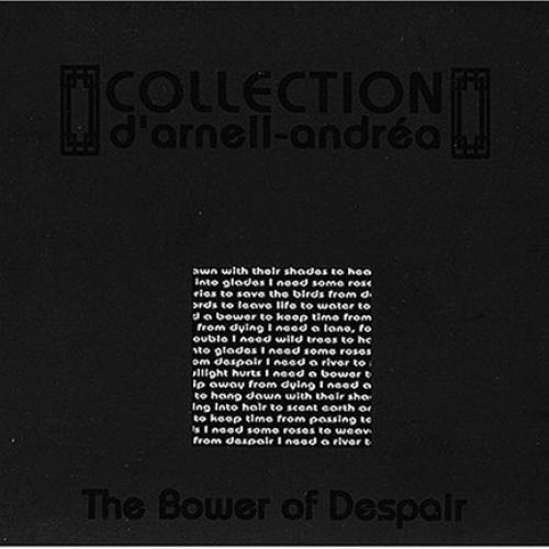 Review : Collection d'Arnell-Andréa - The Bower of Despair()