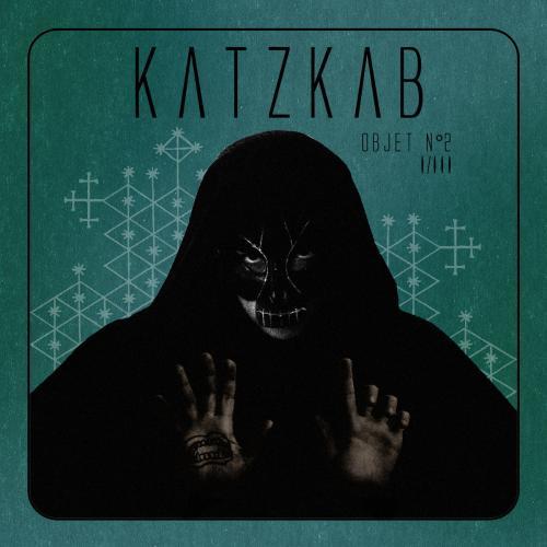 Chronique : Katzkab - Objet No.2 I/III()