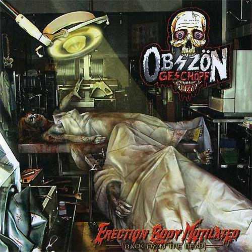 Obszön Geschöpf - Erection Body Mutilated