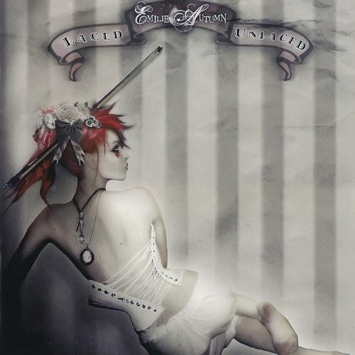 Emilie Autumn - Laced / Unlaced