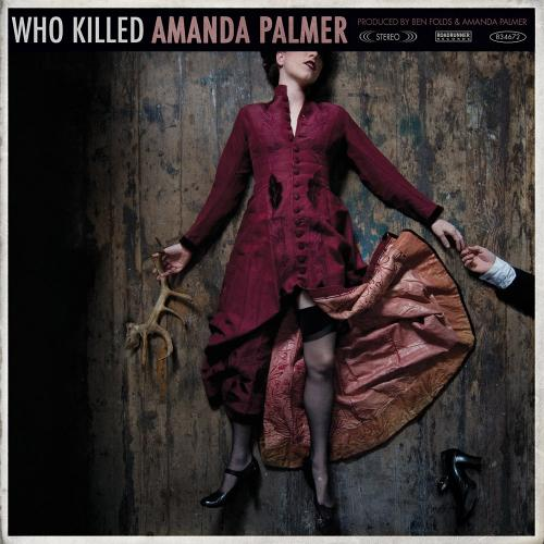 Amanda Palmer - Who Killed Amanda Palmer ?