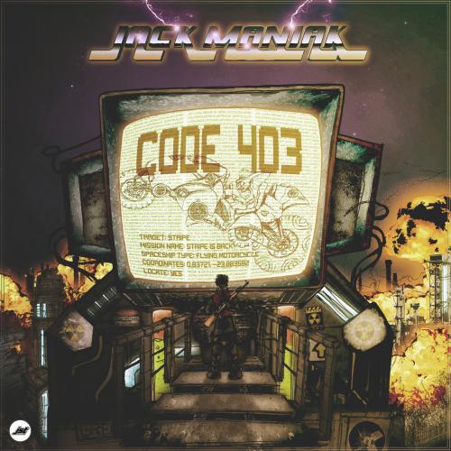 Chronique | Jack Maniak - Code 403