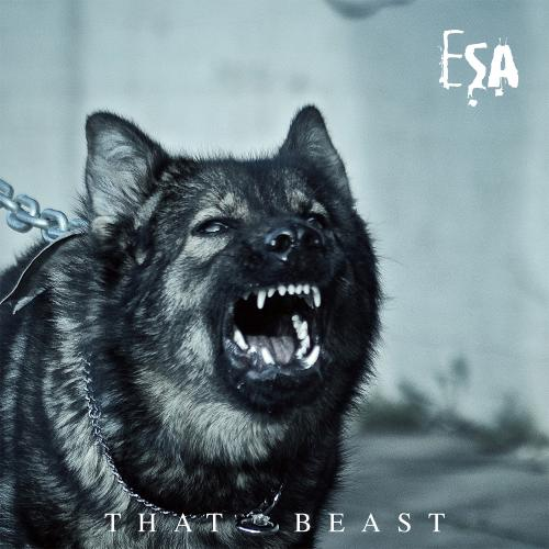 Chronique | ESA - That Beast