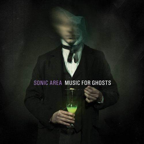 Review : Sonic Area - Music for Ghosts()