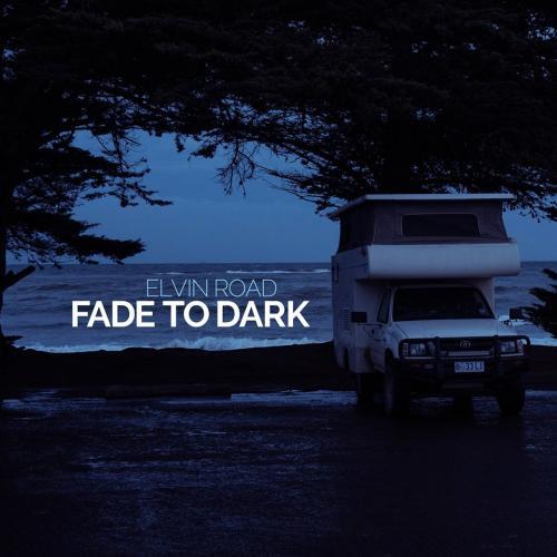 Chronique : Elvin Road - Fade to Dark()