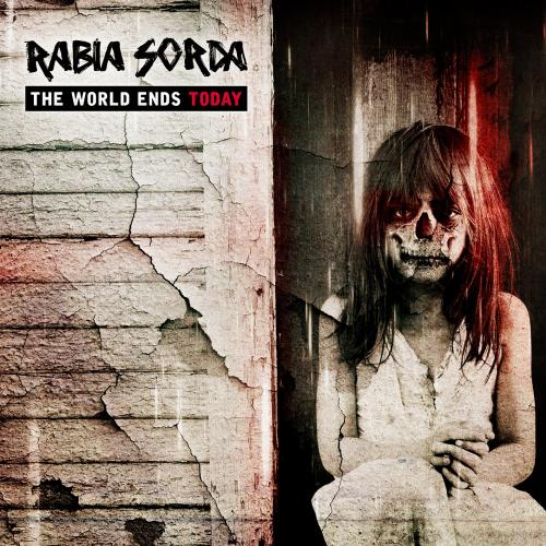Rabia Sorda - The World Ends Today