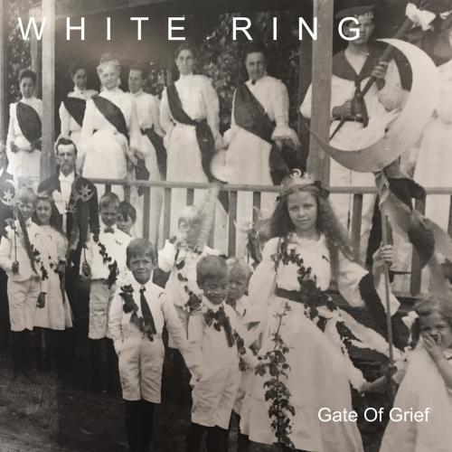 Chronique : White Ring - Gate Of Grief