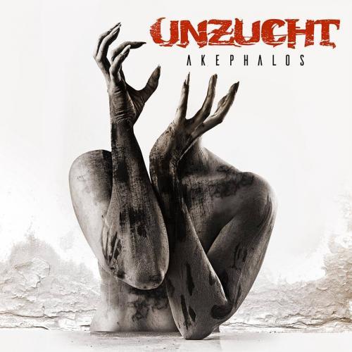 Chronique : Unzucht - Akephalos()