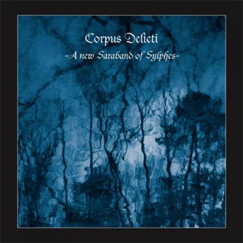 Chronique : Corpus Delicti - A New Saraband of Sylphes