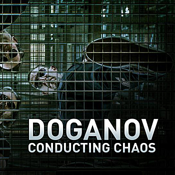 Review : Doganov - Conducting Chaos (2015)