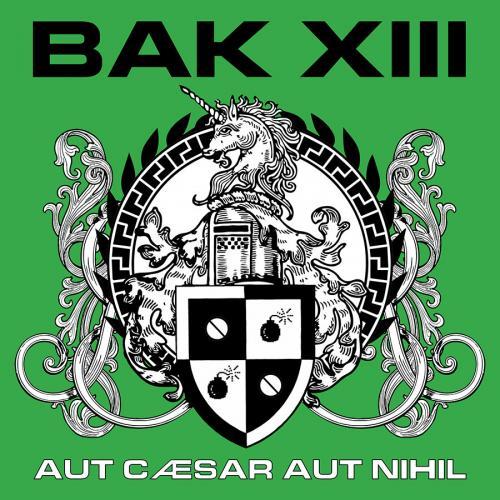 Review : Bak XIII - Aut Caesar Aut Nihil()