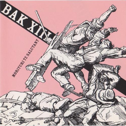 Review : Bak XIII - Morituri Te Salutant()