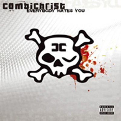 Review : Combichrist - Everybody Hates You(2017)