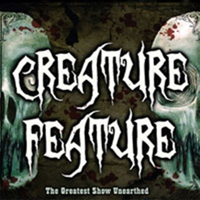 Review : Creature Feature - The Greatest Show Unearthed(2007)