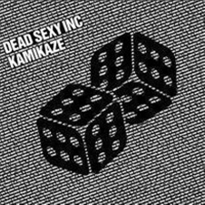 Review : Dead Sexy Inc - Kamikaze(2008)
