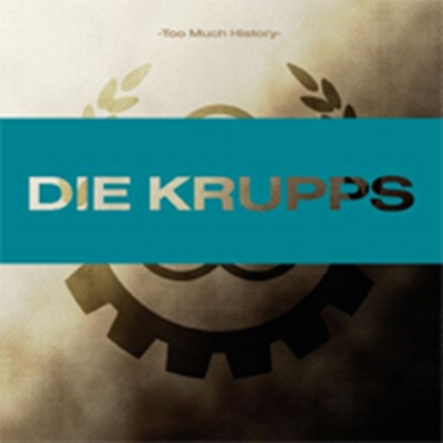 Review : Die Krupps - Too Much History (2007)