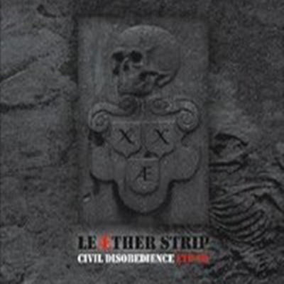 Review : Leaether Strip - Civil Disobedience(2017)