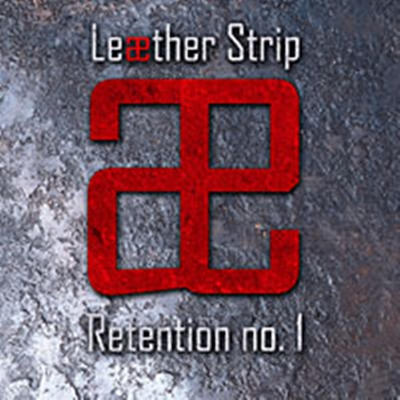 Review : Leaether Strip - Retention N°1(2007)
