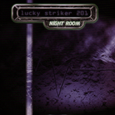 Review : Lucky Striker 201 - Night Room(2017)