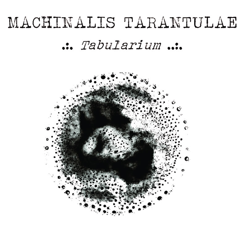 Review : Machinalis Tarantulae - Tabularium (2016)