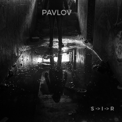 Review : Pavlov - S->I->R (2015)