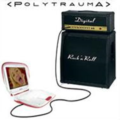 Review : Polytrauma - Digital Rock 'N' Roll(2007)