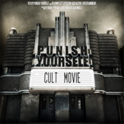 Review : Punish Yourself - Cult Movie(2007)