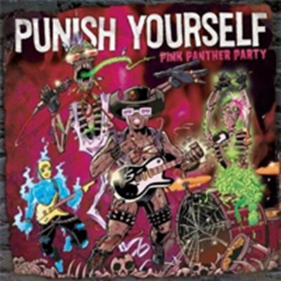 Review : Punish Yourself - Pink Panther Party(2017)