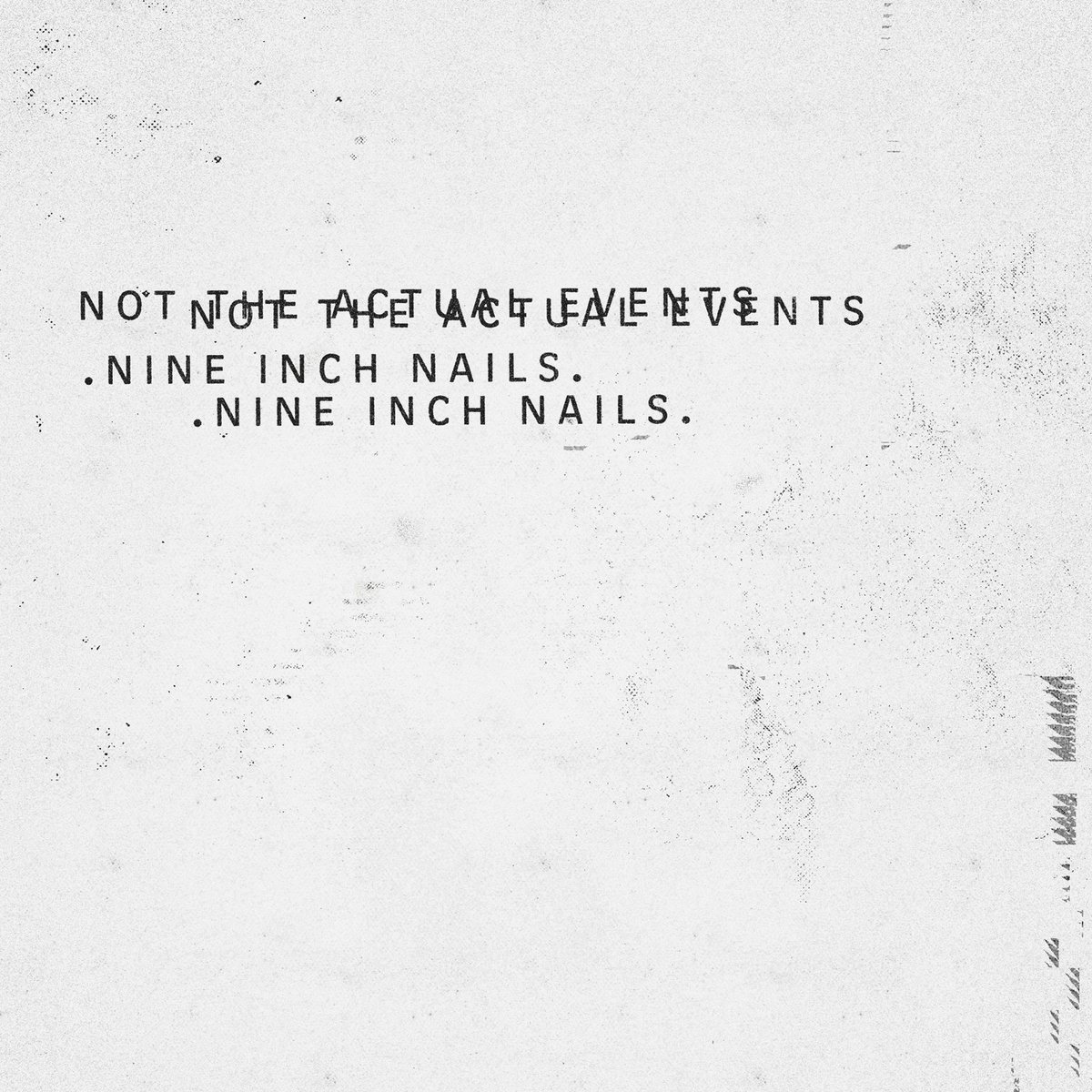 Review : Nine Inch Nails - Not The Actual Events(2016)