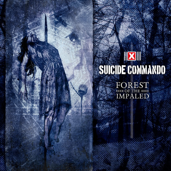 Review : Suicide Commando - Forest of the Impaled()
