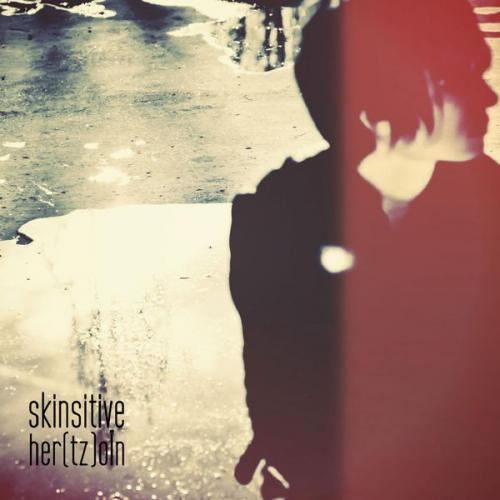 Skinsitive - Her(tz)oÏn