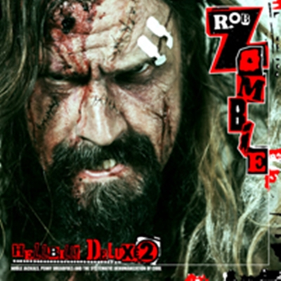 Review : Rob Zombie - Hellbilly Deluxe 2(2017)