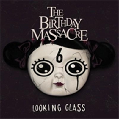 Review : The Birthday Massacre - EP : Looking Glass(2017)