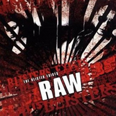Review : The Blister Exists - Raw(2017)
