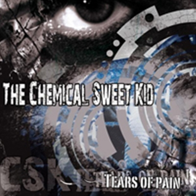 Review : Chemical Sweet Kid - Tears Of Pain(2017)