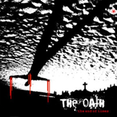 Review : The Oath - The End of Times(2006)