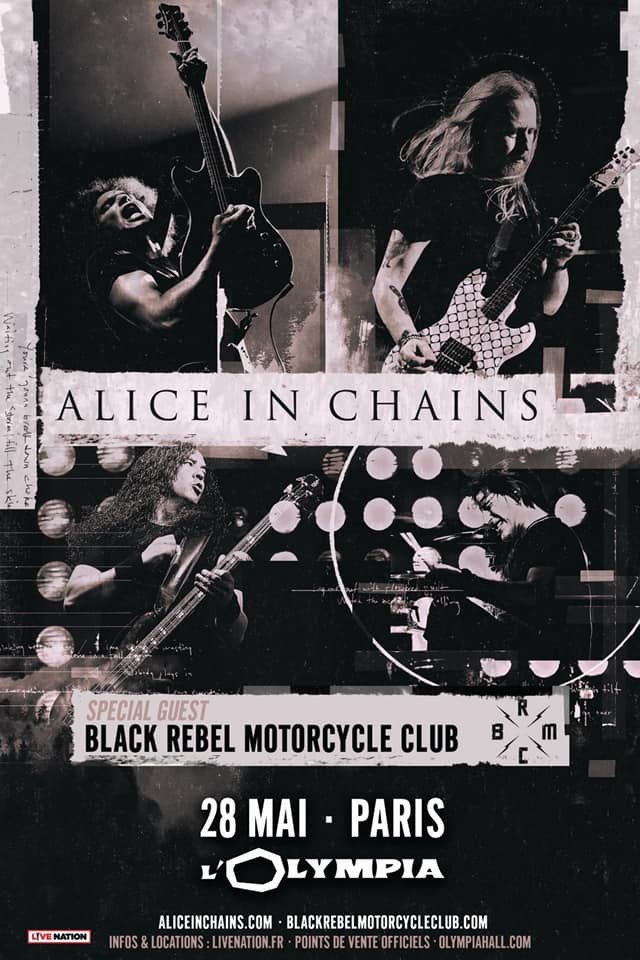 Alice In Chains + Black Rebel Motorcycle Club @ L'Olympia (Paris) - 28 mai 2019