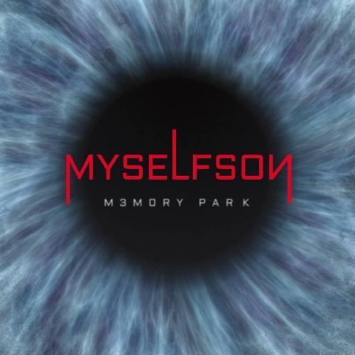 Chronique : Myselfson - Memory Park