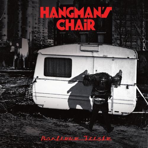 Chronique : Hangman's Chair - Banlieue Triste